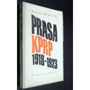 PRASA KOMUNISTYCNEJ PARTII ROBOTNICZEJ POLSKI W LATACH 1918-1923.