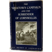 THE YORKTOWN CAMPAIGN AND THE SURRENDER OF CORNWALLIS.