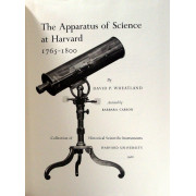THE APPARATUS OF SCIENCE AT HARVARD, 1765-1800.