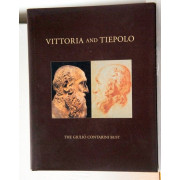 VITTORIA AND TIEPOLO. The Giulio Contarini bust and the drawings it inspired.