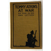 TOMMY ATKINS AT WAR.  As Told in His Own Letters