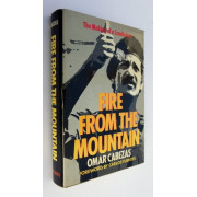 FIRE FROM THE MOUNTAIN : THE MAKING OF A SANDINISTA ;