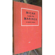 MICAH LEADS HIS MARINES. The Yankee Invasion of Tripoli in the Year 1905