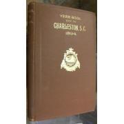 YEAR BOOK. CITY OF CHARLESTON, S.C. 1894.