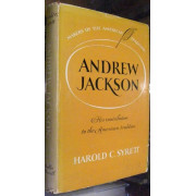 ANDREW JACKSON. HIS CONTRIBUTION TO THE AMERICAN SYSTEM.
