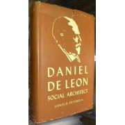 DANIEL DE LEON. SOCIAL ARCHITECT.
