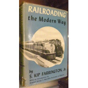 RAILROADING THE MODERN WAY