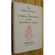 THE FRAKTUR-WRITINGS OR ILLUMINATED MANUSCRIPTS OF THE PENNSYLVANIA GERMANS.