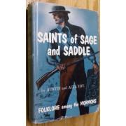 SAINTS OF SAGE & SADDLE. FOLK AMONG THE MORMONS.