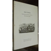 OUR TOWN. REMINISCENCES AND HISTORICAL STUDIES OF BRUNSWICK, MAINE.