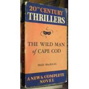 THE WILD MAN OF CAPE COD