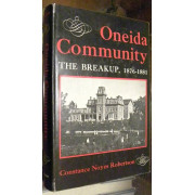 ONEIDA COMMUNITY. THE BREAKUP, 1876-1881.