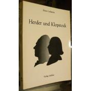 HERDER UND KLOPSTOCK. Herders Auseninandersetzung mit der Personlichkeit und dem Werk Klopstocks.