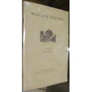 WALLACE NUTTING. CATALOG. Seventh edition.