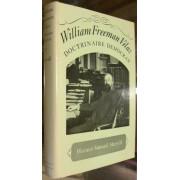 WILLIAM FREEMAN VILAS.  Doctrinaire Democrat.