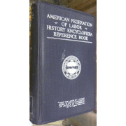 AMERICAN FEDERATION OF LABOR. HISTORY, ENCYCLOPEDI