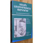 IRISH UNIVERSITY REVIEW. A JOURNAL OF IRISH STUDIES.