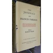 THE JOURNALS OF FRANCIS PARKMAN.