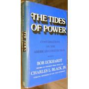 THE TIDES OF POWER. CONVERSATIONS ON THE AMERICAN CONSTITUTION.