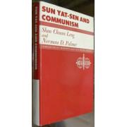SUN YAT-SEN AND COMMUNISM