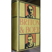 BRITON AND BOER. BOTH SIDES OF THE SOUTH AFRICAN QUESTION.