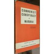 COMMUNIST CONSPIRACY AT MADURAI
