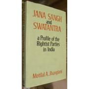JANA SANGH AND SWATANTRA