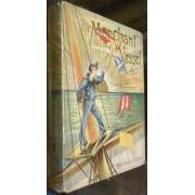 THE MERCHANT VESSEL: A SAILOR-BOY'S VOYAGES TO SEE THE WORLD