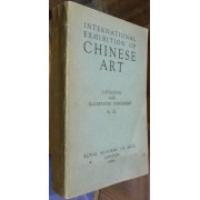 CATALOGUE OF THE INTERNATIONAL EXHIBITION OF CHINESE ART 1935-6 together with ILLUSTRATED SUPPLEMENT TO THE CATALOGUE.