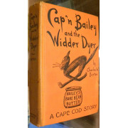 CAP'N BAILEY AND THE WIDDER DYER