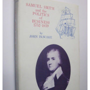 SAMUEL SMITH AND THE POLITICS OF BUSINESS, 1752-18