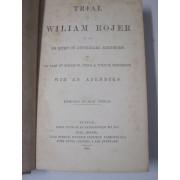 TRIAL OV WILIAM ROJER IN [THE] HI KORT OV JUSTIZIARI, EDINBURG,.....WITH AN APENDIKS.