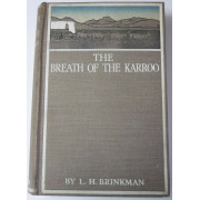 THE BREATH OF THE KARROO. A story of Boer life in the Seventies.