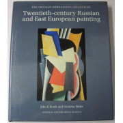 TWENTIETH-CENTURY RUSSIAN AND EAST EUROPEAN PAINTING. The Thyssen-Bornemisza Collection.