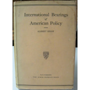 INTERNATIONAL BEARINGS OF AMERICAN POLICY.