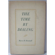 THE TIME BY DIALING.