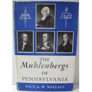 THE MUHLENBERGS OF PENNSYLVANIA.
