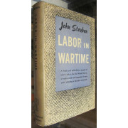 LABOR IN WARTIME.