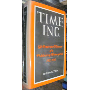 TIME INC. THE INTIMATE HISTORY PUBLISHING ENTERPRISE 1923-1941
