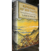KINGDOM OF THE SAINTS.  The Story of Brigham Young & the Mormons