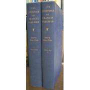 THE JOURNALS OF FRANCIS PARKMAN. 2 Volumes