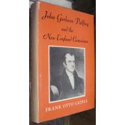 JOHN GORHAM PALFREY AND THE NEW ENGLAND CONSCIENCE