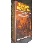 THE DORR REBELLION. A STUDY OF AMERICAN RADICALISM 1833-1849