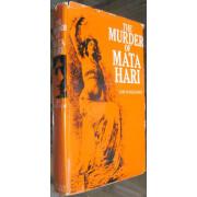 THE MURDER OF MATA HARI.