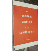 THE NATIONAL QUESTION IN THE SOVIET UNION.