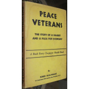 PEACE VETERANS. THE STORY OF A RACKET AND A PLEA FOR ECONOMY