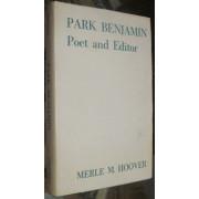 PARK BENJAMIN. POET AND EDITOR.