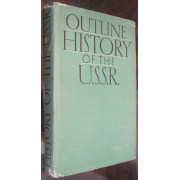OUTLINE HISTORY OF THE U.S.S.R.