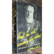 AND HE SAT AMONG THE ASHES. A BIOGRAPHY OF LOUIS M. EILSHEMIUS.