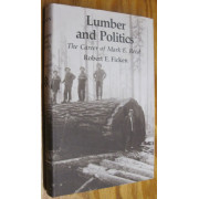 LUMBER AND POLITICS. THE CAREER OF MARK E. REED.